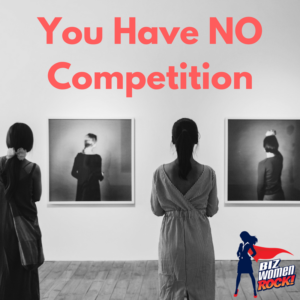 you-have-no-competition