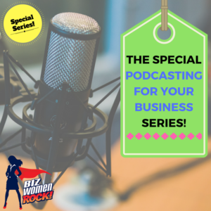 podcasting for your business series
