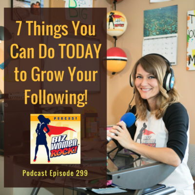 7 things you can do today to grow your following biz women rock katie krimitsos